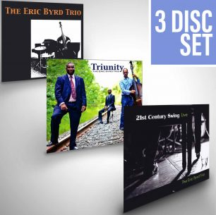 Eric Byrd Trio: 3 CD Set